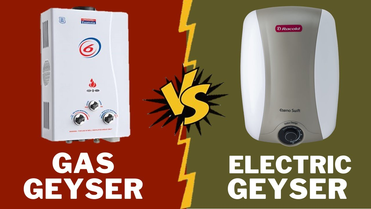 Read more about the article Gas Geyser Vs Electric Geyser – Which One is Better?