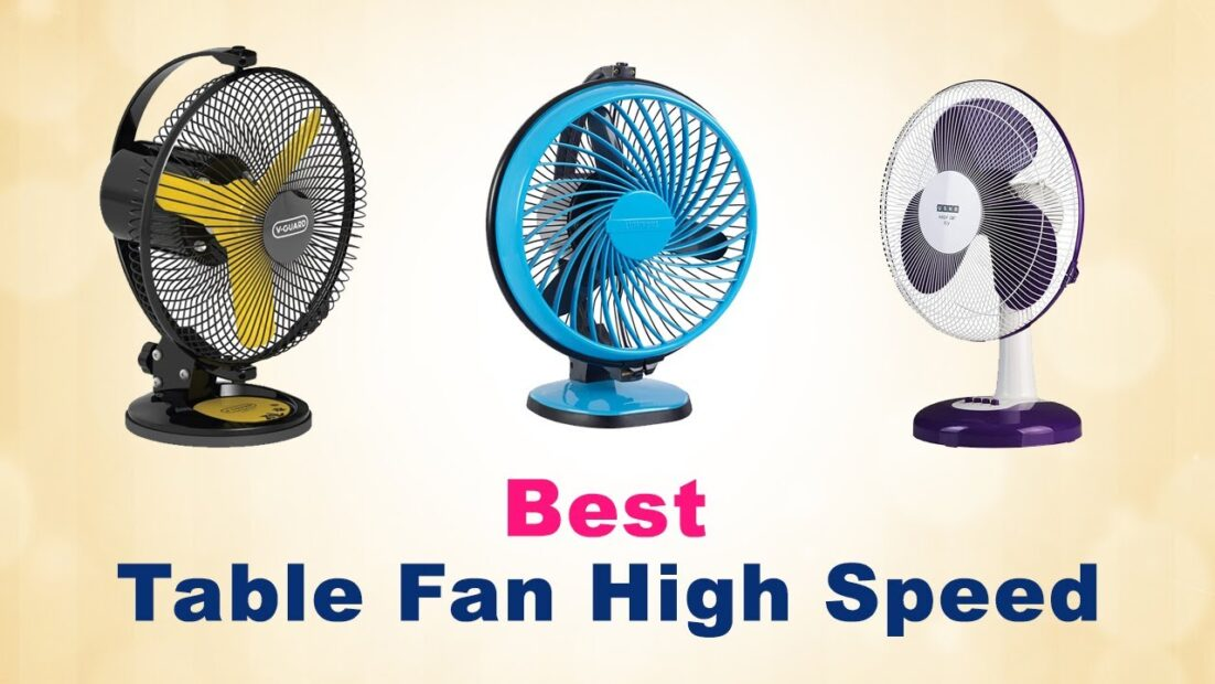 Read more about the article Best High Speed Table Fan in India Below 1500 | 2000
